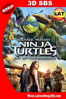 Tortugas Ninja 2: Fuera de las Sombras (2016) Latino HD 3D SBS BDRIP 1080P - 2016