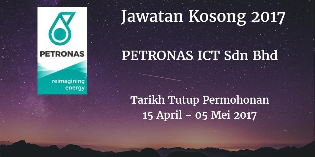 Jawatan Kosong PETRONAS ICT Sdn Bhd 15 April - 05 Mei 2017