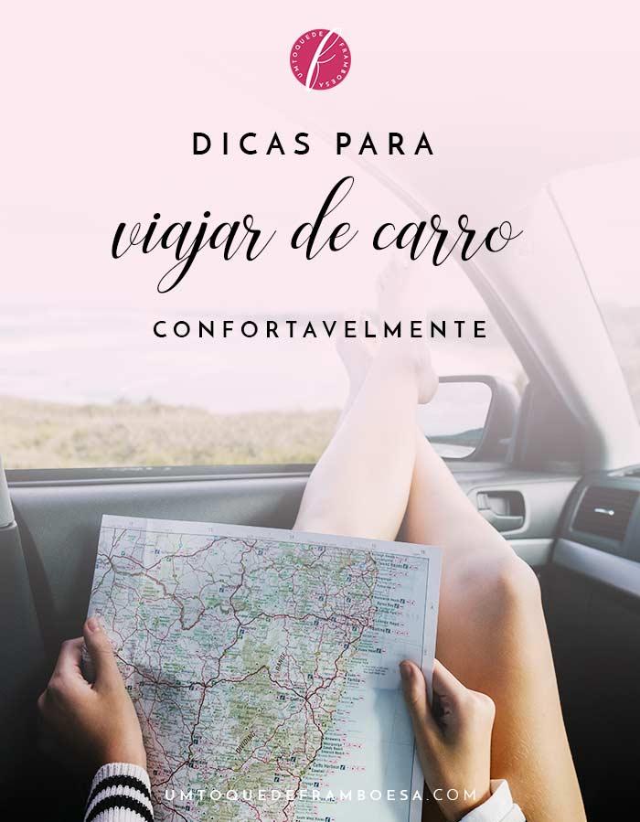Veja dicas para viajar de carro confortavelmente para longas distâncias e aproveite o trajeto da sua viagem