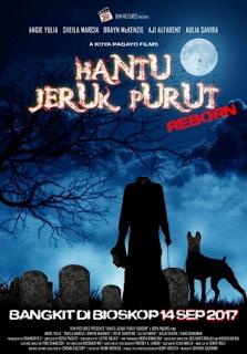 Sinopsis Film HANTU JERUK PURUT REBORN (Movie -2017)