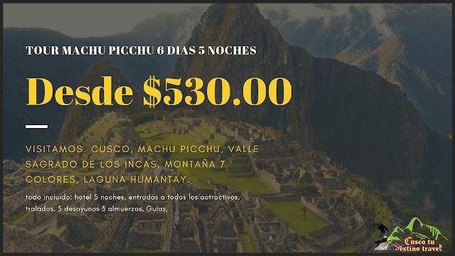 Viaje a Machu Picchu en 6 Dias