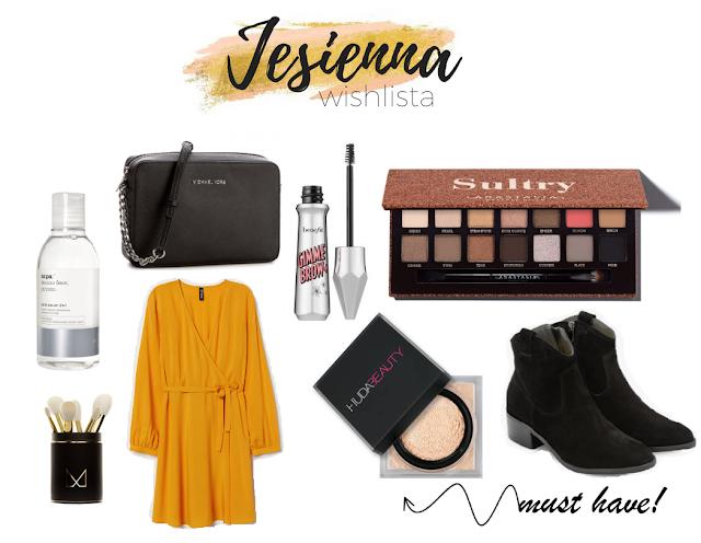 Moja Jesienna Wishlista / Ubrania, Kosmetyki, Pielegnacja / Must Have