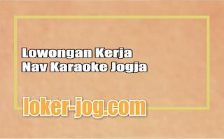 Lowongan Kerja Nav Karaoke Jogja