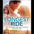 The Longest Ride by Nicholas Sparks: A Review