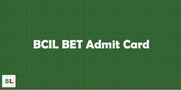 BCIL BET Admit Card 2018