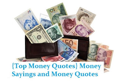 {Top Money Quotes} Money Sayings and Money Quotes