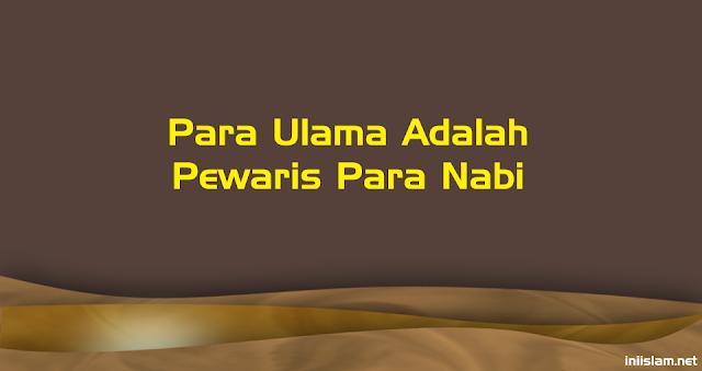 para-ulama-adalah-pewaris-para-nabi
