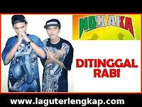 Lagu NDX AKA Ditinggal Rabi