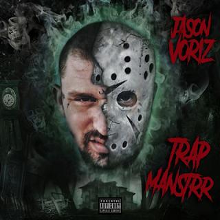 Jason Voriz - Trap Manstrr (2016)