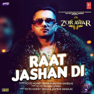 Raat Jashan Di - Zorawar | Yo Yo Honey Singh
