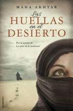 http://lecturasmaite.blogspot.com.es/2013/05/las-huellas-en-el-desierto-de-maha.html