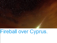 http://sciencythoughts.blogspot.co.uk/2016/09/fireball-over-cyprus.html