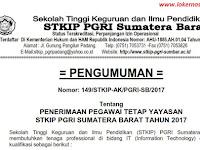 Penerimaan Pegawai Tetap Yayasan STKIP PGRI Sumatera Barat Tahun 2017
