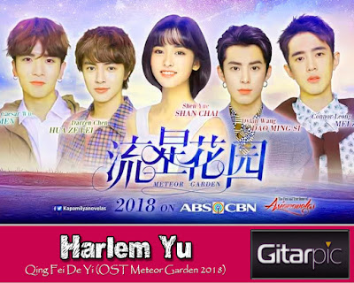 Chord Gitar Harlem Yu - Qing Fei De Yi (OST Meteor Garden 2018)