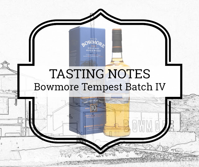 A Tasty Dram tasting notes Bomwmore Tempest Batch IV
