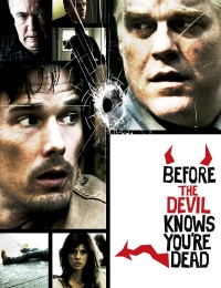 Before the Devil Knows You're Dead | Watch Movies Online
