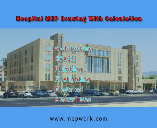 Download Hospital MEP AutoCAD Drawings dwg With Design Calculation