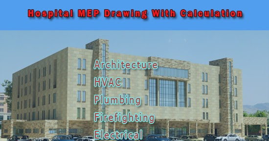 Hospital MEP AutoCAD Drawings With Design Calculation