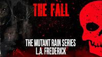 https://www.kickstarter.com/projects/lafrederick/the-fall-the-mutant-rain?ref=9ugisk
