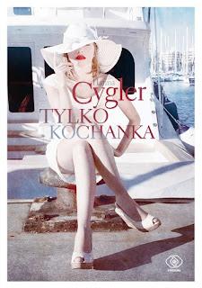 ''Tylko kochanka'' Hanna Cygler