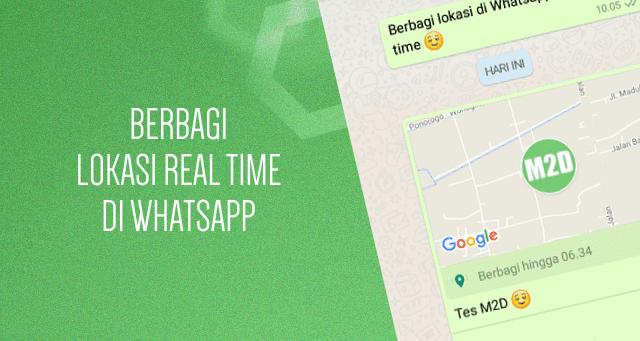 Berbagi Lokasi Secara Real Time di WhatsApp
