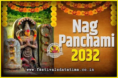 2032 Nag Panchami Pooja Date and Time, 2032 Nag Panchami Calendar