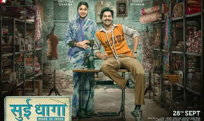 Varun Dhavan, Anushka Sharma's Movie Sui Dhaaga Budget Box Office Collection Update, Hit or Flop, Records