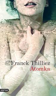 ATOMKA-trilogia-III-Franck-Thilliez-2012
