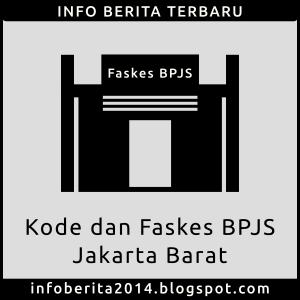 Kode dan Faskes BPJS Kesehatan Jakarta Barat