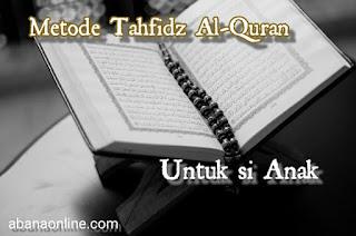 Metode Tahfidz Quran yang Cocok Untuk SD dan SDIT