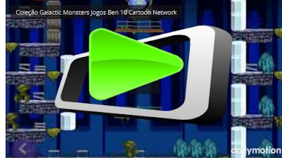 http://theultimatevideos.blogspot.com/2018/01/colecao-galactic-monsters-jogos-do-ben.html