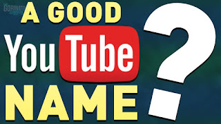 How To Choose Perfect Name For Youtube Channel