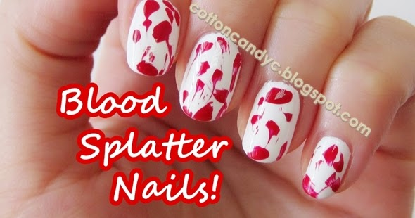Cotton Candy Blog: Blood Splatter Nails / Halloween Nails ...