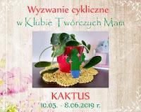 https://klub-tworczych-mam.blogspot.com/2019/05/cykliczne-kaktus-maj.html