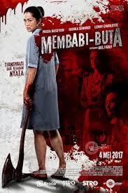 Download & Streaming Membabi Buta (2017) Full Movie