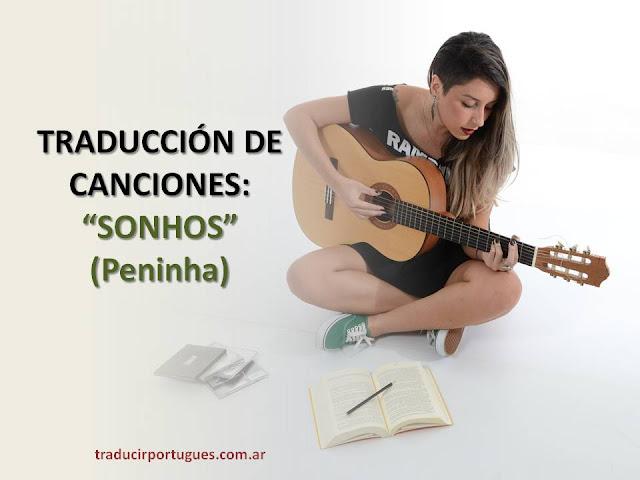 traducción de canciones, peninha, caetano veloso, soledad bravo, español, portugués