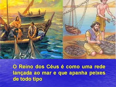 Resultado de imagem para O Reino dos Céus é ainda como uma rede lançada ao mar e que apanha peixes de todo tipo.