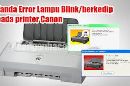 Kode Error Lampu berkedip printer Canon IP1700,IP1980,IP1300, IP1700, IP1200, IP1880