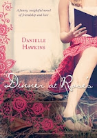Dinner at Roses Review Recommendation -Danielle Hawkins - Women's Fiction Book Recommendations