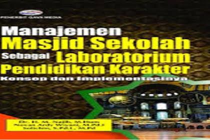 Definisi Manajemen Masjid Sekolah dan Tujuannya