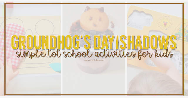 Groundhog's Day Activities for Toddlers