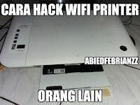 Cara hack wifi printer orang lain