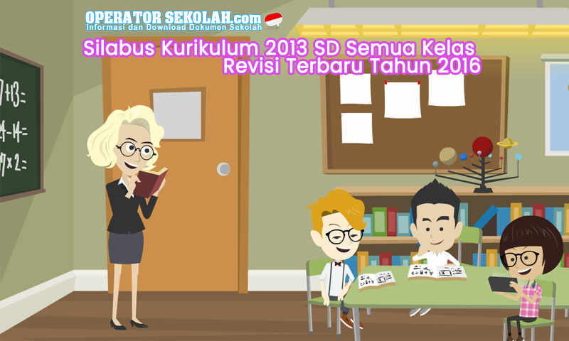 Silabus Kurikulum 2013 SD Revisi Terbaru Tahun 2016 Semua Kelas