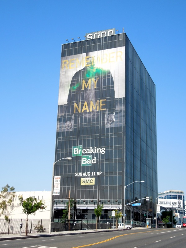 Giant Breaking Bad Remember My Name billboard Sunset Strip