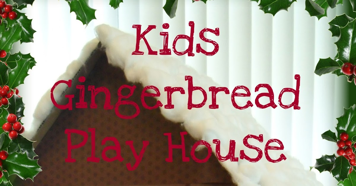 Kaleidoscope Of Colors Christmas Kids Gingerbread Play House