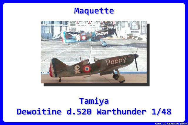 Maquette du Dewoitine D.520 de Tamiya  décoration Warthunder au 1/48.