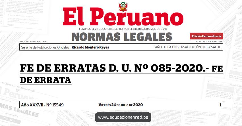 FE DE ERRATAS D. U. Nº 085-2020.- FE DE ERRATA