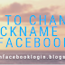 How To Change A Nickname On Facebook