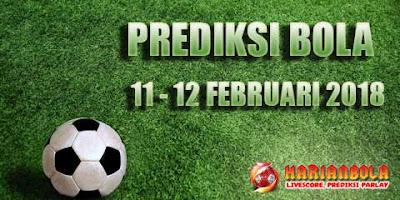 Prediksi Bola 11 - 12 Februari 2018