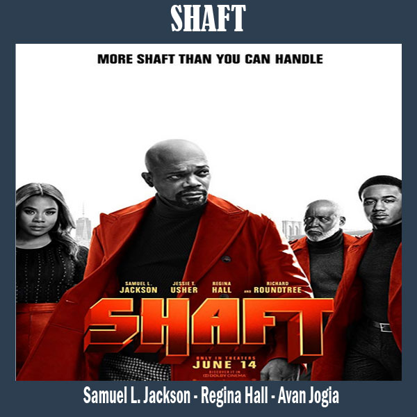 Shaft, Film Shaft 2019, Sinopsis Shaft, Trailer Shaft, Review Shaft, Download Poster Shaft